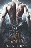Ivan the Bold (Dokiri Brides, #3)