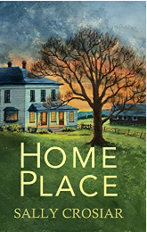 Home Place by Sally Crosiar