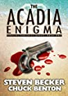 The Acadia Enigma (Special Projects Group #1)
