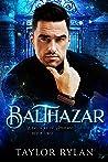 Balthazar (Warlocks of Amherst #2)