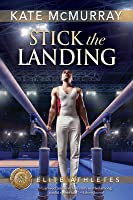 Stick the Landing (Elite Athletes, #2)