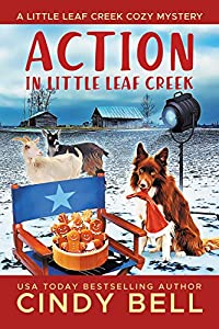 Action in Little Leaf Creek (Little Leaf Creek #4)