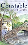 CONSTABLE BENEATH THE TREES a perfect feel-good read from one of Britain's best-loved authors (Constable Nick Mystery Book 13)