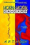 Horn-Horn, Cracked (The Horn-Horn Series Book 2)