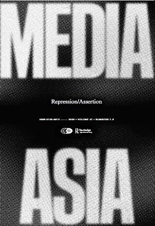 Media Asia Volume 47, Issue 1-2: Repression/Assertion