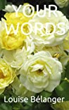 Your Words