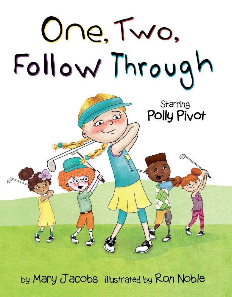One, Two, Follow Through!: Starring Polly Pivot