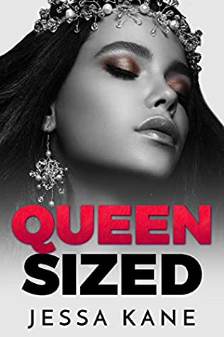 Queen Sized by Jessa Kane