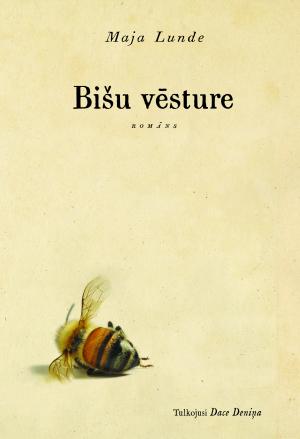 Bišu vēsture by Maja Lunde