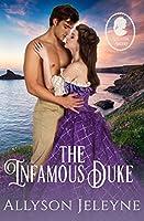 The Infamous Duke (Staunton Sisters, #2)