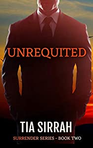 Unrequited (Surrender #2)