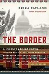 The Border: A Jou...