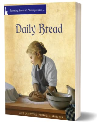 Daily Bread (Becoming America's Stories, #1)