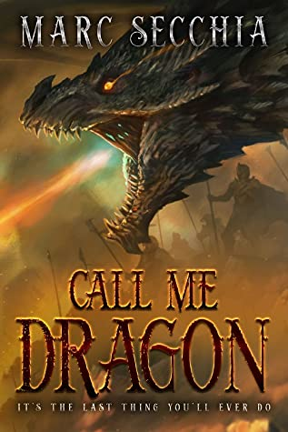 Call Me Dragon (Dragon Fires Rising, #1)
