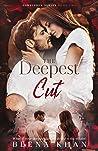 The Deepest Cut  (Forbidden, #2)
