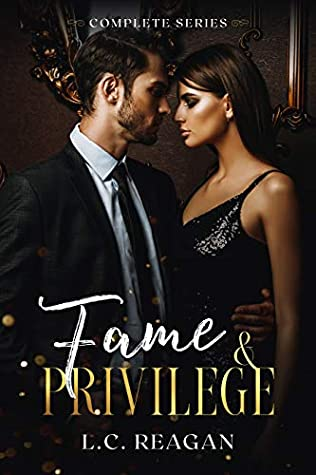 Fame & Privilege - Complete Series (A Billionaire Hollywood Romance)
