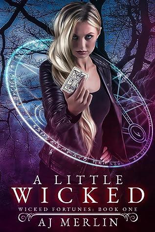 A Little Wicked by A.J. Merlin