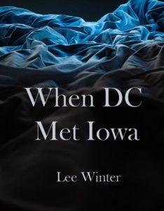 When DC Met Iowa
