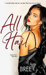 All Hail (Queen Crow, #1)