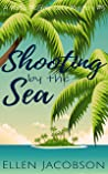 Shooting by the Sea (A Mollie McGhie Cozy Sailing Mystery Book 5)