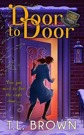 Door to Door by T.L.      Brown