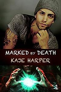 Marked by Death (Necromancer, #1)