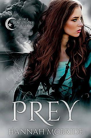 Prey (Blackwater Pack, #2)