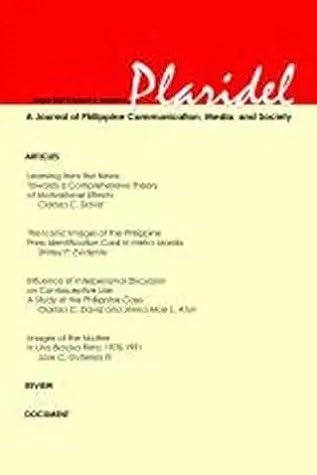 Plaridel Volume 6, Number 2: Media and Communication Discourse