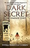 Dark Secret: The Complete Story: The True Account of What Happened to Little Alex Suleski