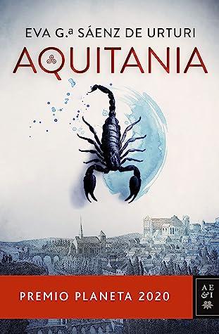 Aquitania by Eva García Sáenz de Urturi