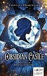 Obsidian Castle by Cristina Haslinger