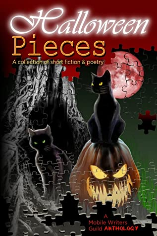 Halloween Pieces: A Mobile Writers Guild Anthology
