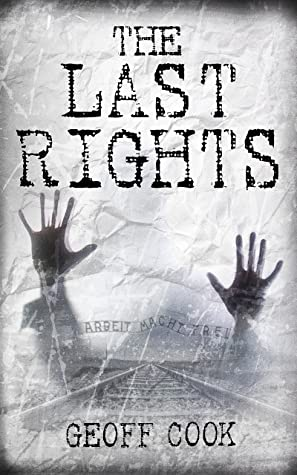 The Last Rights by Geoff  Cook