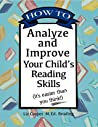 How to Analyze and Improve Your Child's Reading Skills (It's easier than you think!)
