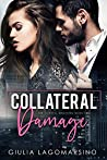 Collateral Damage (The Cortell Brothers Book 2) by Giulia Lagomarsino