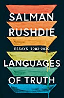 Languages of Truth: Collected Nonfiction 2003-2020