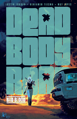 Dead Body Road, Vol. 2: Bad Blood