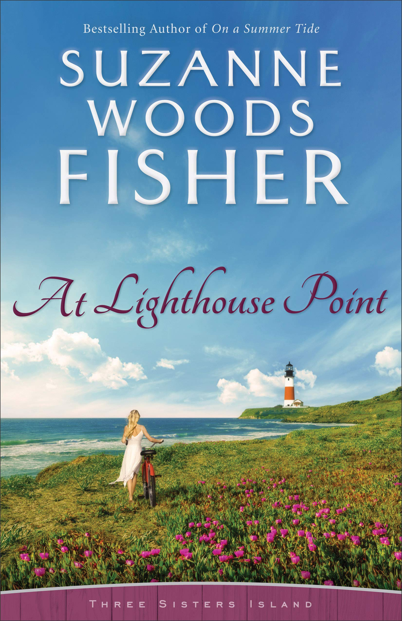 At Lighthouse Point (Three Sisters Island, #3)