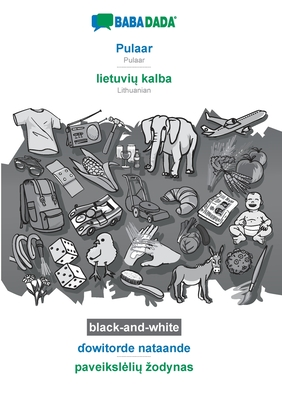 BABADADA black-and-white, Pulaar - lietuvių kalba, ɗowitorde nataande - paveikslelių zodynas: Pulaar - Lithuanian, visual dictionary