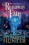 Runaway Fate by Elizabeth   Hunter
