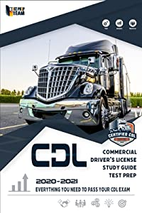 CDL - Commercial Driver's License Study Guide Test Prep: Everything You Need to Pass Your CDL Exam Litteram Test