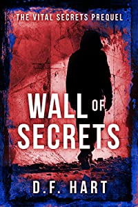 Wall Of Secrets - The Vital Secrets Prequel