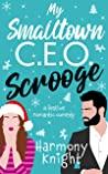 My Smalltown C.E.O. Scrooge
