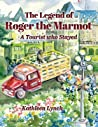 The Legend of Roger the Marmot: A Tourist who Stayed