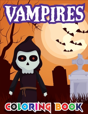 Vampires Coloring Book: An Adult Coloring Book with Sexy Vampire Women, Dark Fantasy Romance, and Haunting Gothic Scenes for Relaxation and mind freshing (vampire books)