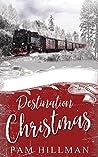 Destination Christmas (Calico Trails Romance)