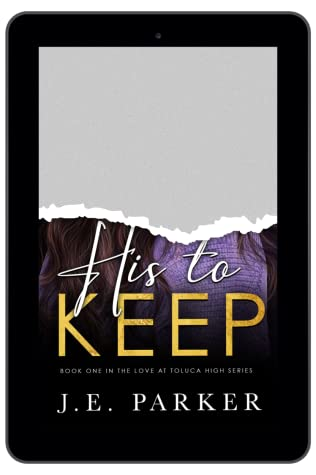 His to Keep: A Standalone High School Bully Romance (Love at Toluca High #1)