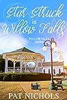 Starstruck in Willow Falls (Willow Falls, #3)