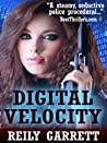 Digital Velocity: A dark romantic suspense (McAllister Justice Series Book 1)
