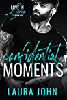 Confidential Moments (Love In Sienna, #5)
